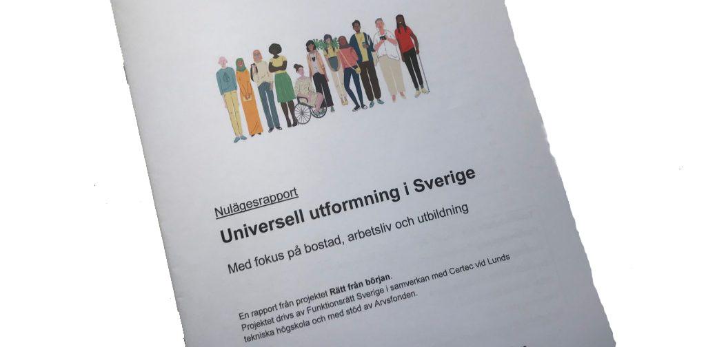 Förstasidan till projektets rapport om Universell utformning i Sverige